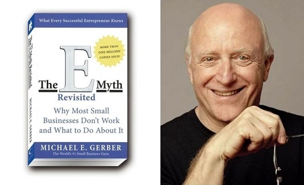 Michael E Gerber e myth revisited