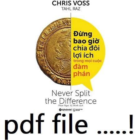 sach dung bao gio chia doi loi ich trong moi cuoc dam phan pdf